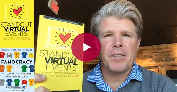 Learn the ins and outs of hosting virtual events that connect from industry expert and bestselling author, David Meerman Scott